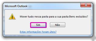 Clique em Sim para confirmar a exclusão de todo o conteúdo da pasta de forma permanente.