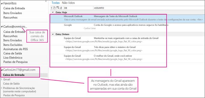 Após adicionar sua conta do Gmail, você verá duas contas no Outlook