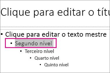 Layout do slide mestre com o texto de segundo nível selecionado