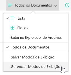 Exibir menu de seleção com Gerenciar modos de exibição selecionado