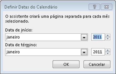 Definir as datas do calendário nesta caixa de diálogo