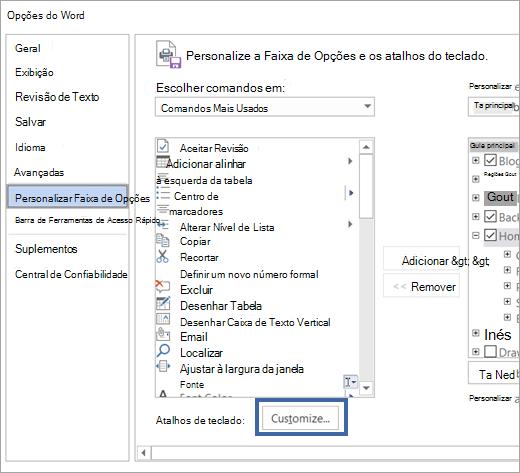 O botão Personalizar na personalizar o painel de atalhos de teclado e faixa de opções