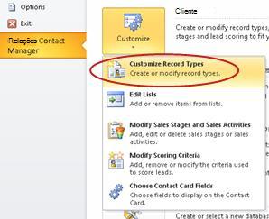 Personalizar o comando de tipos de registro do Business Contact Manager no modo de exibição Outlook Backstage