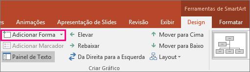 Mostra o botão Adicionar Forma nas ferramentas SmartArt