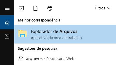Digite Explorador de Arquivos na barra de início e abra-o.