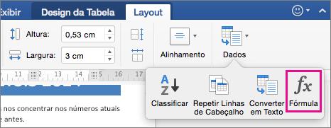 Na guia Layout, clique em Dados para exibir o menu e clique em Fórmula.