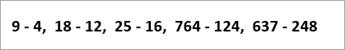 exemplo de equações lidas: 9-4, 18-12, 25-16, 764-124, 637-248