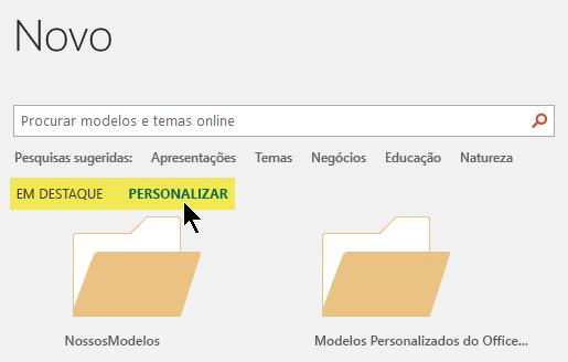 As guias são exibidas na caixa de pesquisa se locais personalizados foram definidos para armazenar modelos