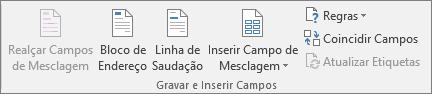 O grupo Gravar e Inserir Campos permite inserir campos em um documento de mala direta.