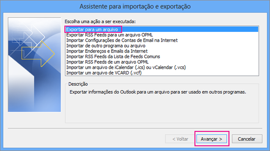 Clique em Exportar para um arquivo e escolha Avançar.