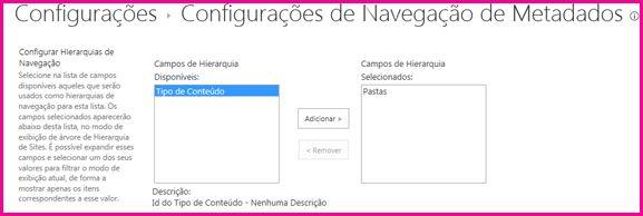 configurações de navegação de metadados permitem especificar os campos de metadados que podem ser adicionados a um controle de árvore de navegação