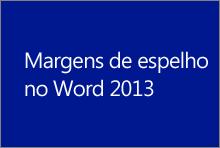 Margens de espelho no Word 2013