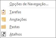 Escolha mais (reticências) na barra de acesso rápido para exibir opções de navegação