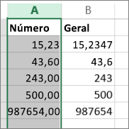 exemplo de como os números aparecem de diferentes formas nos formatos Número e Geral.