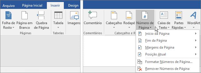 Para adicionar números de páginas, escolha a guia Inserir e selecione Número de Página.