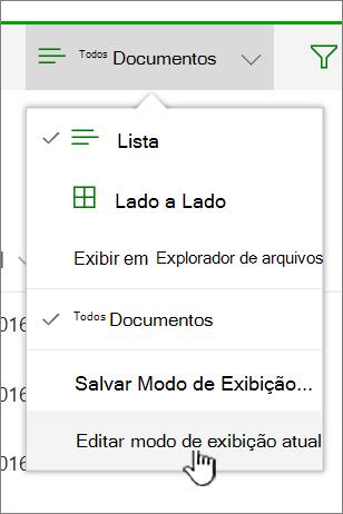 Exibir o menu Opções com o modo de exibição atual Editar realçado