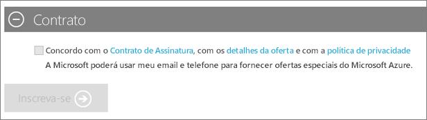 Captura de tela da seção Contrato da inscrição da assinatura do Azure, com links para o contrato de assinatura, detalhes da oferta e política de privacidade. Depois de selecionar a caixa de seleção para concordar, o botão Inscrever-se ficará disponível.