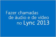 Miniatura do curso de vídeo Fazer chamadas de áudio e de vídeo