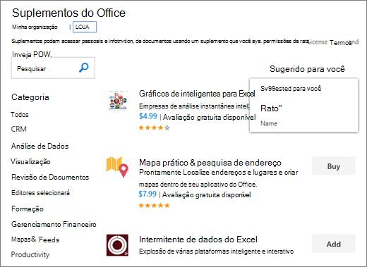 """Captura de tela da seção de repositório de página de suplementos do Office, onde você pode procurar um suplemento por sua classificação, nome, ou use a opção """"Sugeridos para você"""". Você também pode usar a caixa de pesquisa para localizar um suplemento."""