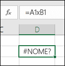 Erro #NOME? ao usar x com referências de célula em vez de * para multiplicação