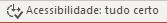 Verificador de Acessibilidade mostrado em execução na barra de status