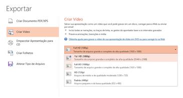 Captura de tela da caixa de diálogo Exportar mostrando as opções disponíveis ao criar um vídeo com base em uma apresentação