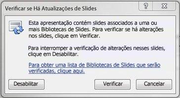 Caixa de diálogo Verificar se Há Atualizações de Slides
