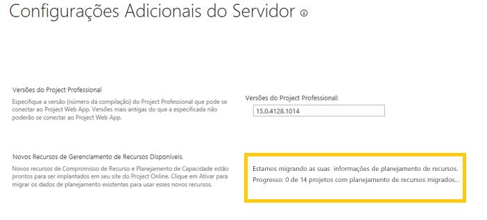 Project Online: A caixa de diálogo Configurações Adicionais do Servidor mostra o andamento da migração dos dados de planejamento de recursos
