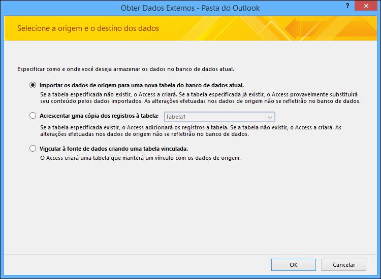 Selecione para importar, adicionar ou vincular a uma pasta do Outlook.