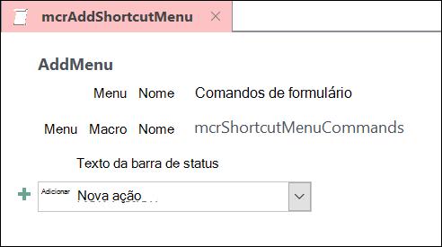 Captura de tela de um objeto de macro do Access com uma ação de macro AddMenu.