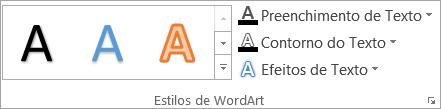 O grupo estilos de WordArt