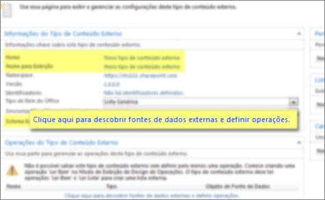 Captura de tela do painel Informações do Tipo de Conteúdo Externo e o link Clique aqui para descobrir fontes de dados externas e definir operações, que é usado para fazer uma conexão de BCS.