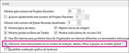 """A opção """"Adicionar automaticamente novos modos de exibição, tabelas, filtros e grupos ao global"""""""