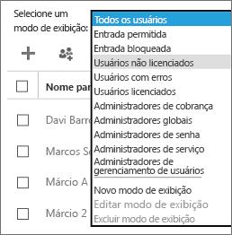 Na lista Selecionar um modo de exibição, selecione a exibição Usuários não licenciados.