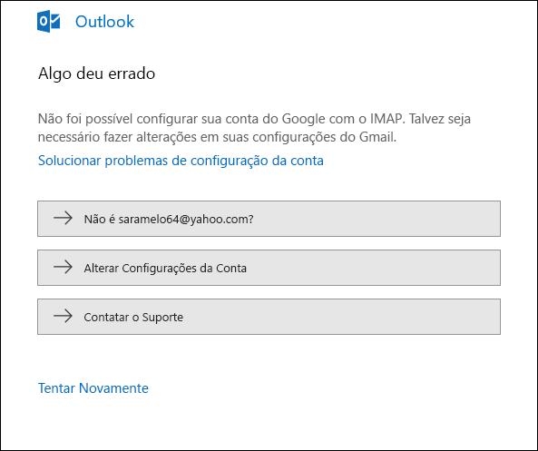 Algo deu errado ao adicionar uma conta de email ao Outlook.