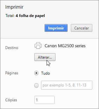 Clique em Alterar para escolher uma impressora