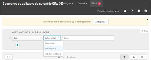 Use o filtro de data para exibir informações antes, depois ou entre as datas.