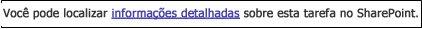 Você pode adicionar um hiperlink ao conteúdo de uma mensagem de notificação de tarefa