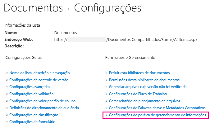 Link das políticas de gerenciamento de informações na página de configurações da biblioteca de documentos
