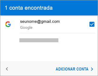 Toque em Adicionar Conta para adicionar sua conta do Gmail ao aplicativo