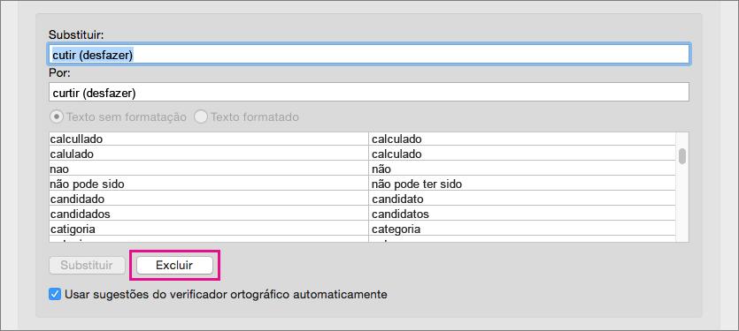 Selecione um item da lista de AutoCorreção e clique em Excluir para removê-lo.
