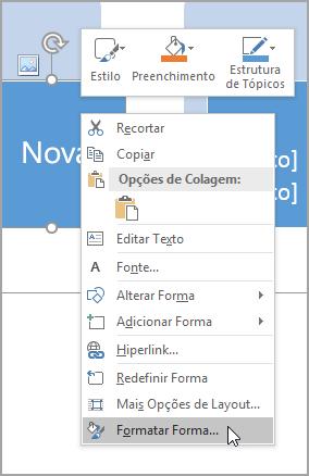 Selecione Formatar Forma.