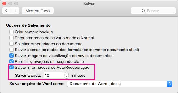 Na caixa de diálogo Salvar, selecione Salvar informações de AutoRecuperação e defina o intervalo especificando os minutos na caixa Salvar.