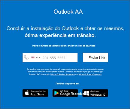 Você pode digitar seu número de telefone para instalar o Outlook para iOS ou o Outlook para Android.