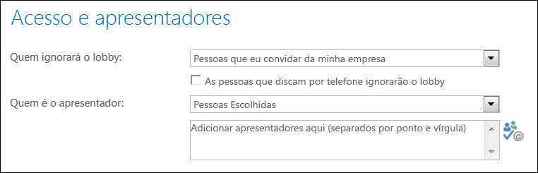 Captura de tela da caixa de diálogo Acesso e Apresentadores