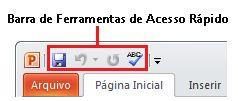 barra de ferramentas de acesso rápido no powerpoint 2010