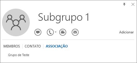 Captura de tela da guia Associação do cartão de visita do Outlook para o grupo chamado Subgrupo 1 mostrando que o Subgrupo 1 é membro do grupo chamado Grupo de Teste.