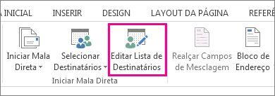 Captura de tela da guia Correspondências no Word, mostrando o comando Editar Lista de Destinatários realçado.