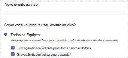 Caixa de diálogo para selecionar opções de gravação para um evento Teams ao agendar o evento.