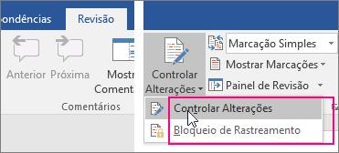 Quando você clica no botão Controlar Alterações, as opções disponíveis são realçadas